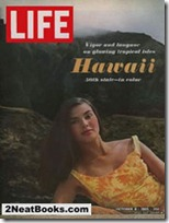 "The cover text reads:  ""Vigor and languor on glowing tropical isles, Hawaii, 50th state, in color""."